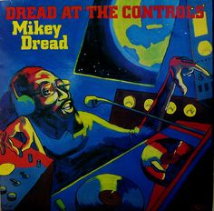 Plastic Head Mikey Dread - Dread At The Controls (Vinyl) Reggae Art, Reggae Music, Vinyl Cover, Cover Art, Music Covers, Album Covers, Herbie Hancock Albums, Acid Art, Jamaican Music