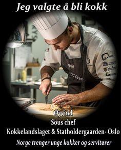 Norge trenger flere kokker! «Ingen dager er like å jeg kan bruke min energi og kreativitet, samtidig som vi får tilbakemelding umiddelbart fra gjestene» . DEL - DEL - DEL