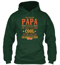 Way Cool Papa T Shirts And Hoodies Forest Green T-Shirt Front