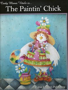 The Paintin Chick by Cindy Mann Vitale