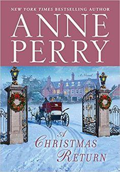 A Christmas Return: A Novel: Anne Perry: 9780425285077: Amazon.com: Books