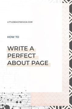 How to Write a Perfect, Client-Attracting About Page Business Branding, Business Design, Creative Business, Business Tips, Online Business, Website Design Layout, Web Design Tips, Design Ideas, Modern Website