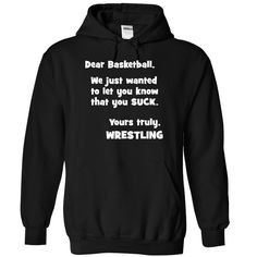 Basketball sucks yours truly Wrestling T-Shirts, Hoodies. SHOPPING NOW ==► https://www.sunfrog.com/LifeStyle/Basketball-sucks--yours-truly-Wrestling--1015-5436-Black-Hoodie.html?id=41382