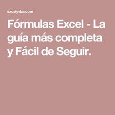 Fórmulas Excel - La guía más completa y Fácil de Seguir.