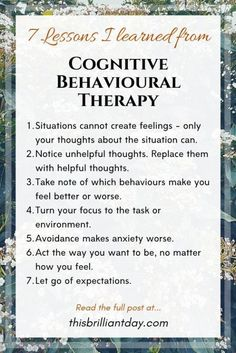7 Lessons I Learned from Studying Cognitive Behavioural Therapy. 7 Lessons I Learned from Studying Cognitive Behavioural Therapy. Mental Health Therapy, Positive Mental Health, Bulletins, Coping Skills, Study Skills, Emotional Intelligence, Self Improvement, Self Help, How Are You Feeling