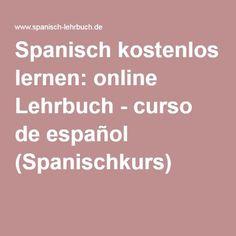 Spanisch kostenlos lernen: online Lehrbuch - curso de español (Spanischkurs)