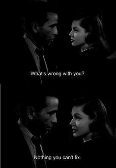 Fix me. Humphrey bogart & lauren bacall~the big sleep 1949