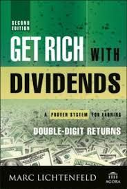 "Read ""Get Rich with Dividends A Proven System for Earning Double-Digit Returns"" by Marc Lichtenfeld available from Rakuten Kobo. 2016 Book of the Year award winner by the Institute for Financial Literacy ""Set it and forget it"" investing, with less r. Dividend Investing, Business And Economics, Share Prices, Books 2016, Financial Literacy, Book Reader, How To Get Rich, Personal Finance, Good Books"