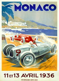 Affiche Prints Vintage 1936 Monaco GP Grand Prix Motor Racing Poster Re-Print - x x A high quality reproduction of this beautiful vintage poster All our prints are professionally andamp Art Deco Posters, Car Posters, Poster S, Grand Prix Racing, Course Automobile, Monaco Grand Prix, Vintage Race Car, Vintage Auto, Vintage Posters