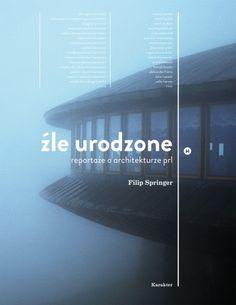 Okładka książki Źle urodzone. Reportaże o architekturze PRL