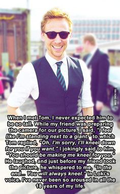 """When I met Tom Hiddleston..."" OH. MY. I have never been so jealous in my life"