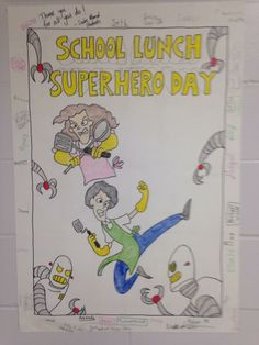 A cool Lunch Hero Day poster! Pta School, School Lunch, Library Programs, Ladies Day, Schools, Art For Kids, Art Projects, Appreciation, Celebration