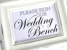 Hey, I found this really awesome Etsy listing at https://www.etsy.com/listing/156459730/please-sign-our-wedding-bench-sign-white
