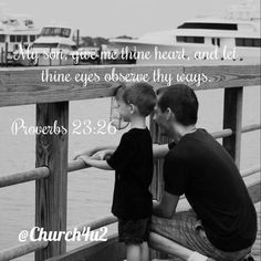 """Proverbs 23-26 My son give me thine heart and let thine eyes observe my ways.  via Instagram http://ift.tt/1Musg9a  Filed under: Bible Verse Picture Tagged: and let thine eyes observe my ways."""" Bible Bible Verse Bible Verse Picture give me thine heart Pic Picture Proverbs 23-26 """"My son Verse         #KingJamesVersion #KingJamesBible #KJVBible #KJV #Bible #BibleVerse #BibleVerseImage #BibleVersePic #Verse #BibleVersePicture #Picture #Pic #Image #KJVBibleVerse #DailyBibleVerse"""