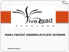 FiveLead India is known to practice affiliate marketing network. A recent company that has entered into making the merchants earn profit has made history. Located in South Delhi the corporation has the business ethics with which it abides by. Being fair, just and honest are the virtues that the company has as its assets. CPA network is its next business tool that the company flaunts with.