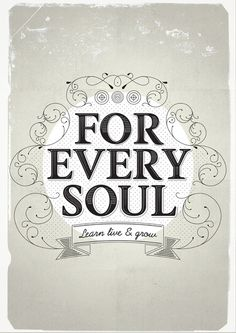 For Every Soul