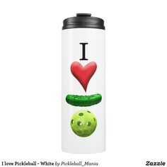 I love Pickleball - White Thermal Tumbler