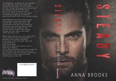 Title: Steady Series: A Pleasant Valley Novel Author: Anna Brooks Genre: (Erotic) Romantic Suspense Release Date: July 27, 2017 Erik Anderson is paying for his mistakes and enduring every bit of pa…