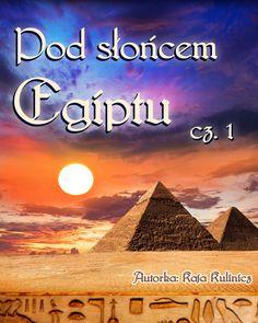 Pod słońcem Egiptu, cz. 1 - ilustrowany audiobook dla dzieci