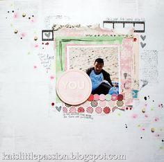 #scrapbooking #layout #love  http://katslittlepassion.blogspot.com/