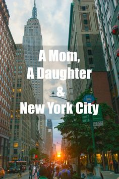 A winter break in New York City. A Mom, a daughter and New York City.
