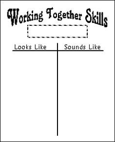 Working Together Skills T-chart and strategies for teaching social skills in the classroom.