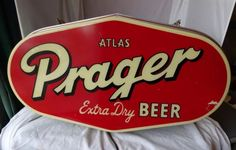 Prager Beer Sign