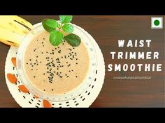Waist Trimmer Smoothie | Inch Loss Smoothie | Meal Replacement - YouTube Smoothie Recipes, Cooking Recipes, Weight Loss, Meals, Youtube, Meal, Chef Recipes, Losing Weight