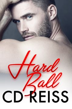 HARD BALL by CD Reiss; Release day blitz and Reviews.