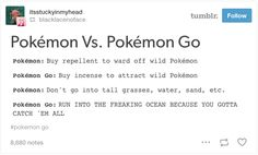 Really changed. | 21 Of The Funniest Tumblr Responses To Pokémon Go