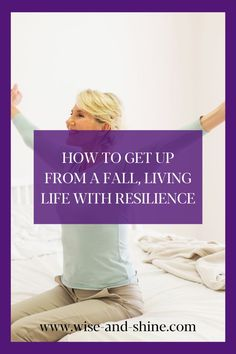 Are there things in your life you would do if you weren't afraid of a fall? You can overcome that fear by exercising the resilience that comes with knowing how to get up from a fall. Life Transitions, Low Self Esteem, Self Talk, Get Up, Best Self, Positive Affirmations, Thought Provoking, Vulnerability, Live Life