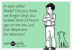 images of selfie jokes - Google Search