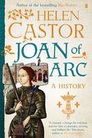Joan of Arc (Book) by Helen Castor (2014): Waterstones.com