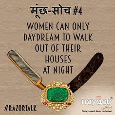 Many Indian men still tend to impose their conventional thinking upon women. Let's shave off such ‪#‎MunchSoch‬ with your ‪#‎RazorTalk‬ at: twitter.com/NayaabJewels ‪#‎HappyWomensDay‬ Celebrate sharp!