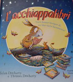 Un libro sull'amore per i libri.... perché la lettura della buona notte non manchi mai! L'Acchiappalibri http://bacinidifarfalla.blogspot.it/2014/07/voglio-un-abbraccio.html
