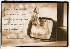 #citaten #twitter #leider Quote van de week 52-2013 -- Tekstbureau Van Ginneken
