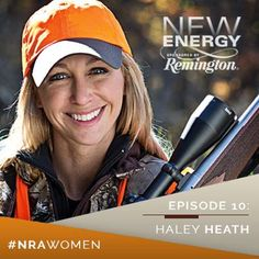 Haley Heath, Remington Arms Company Spokesperson and mother of two, has been hunting since childhood. Now she's making new memories as she teaches her two young children to hunt as well. View Haley's New Energy profile: http://www.nrawomen.tv/new-energy/video/haley-heath-new-energy