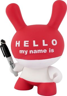 [Paul Budnitz, Tristan Eaton, and Huck Gee Dunny Hello my name is by Kidrobot at the Vinyl Toys, Vinyl Art, Badge Maker, Bear Character, Robots For Kids, Hello My Name Is, Vintage Typography, Designer Toys, Name Tags