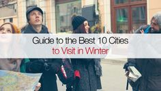 Guide to the Best 10 Cities to Visit in Winter