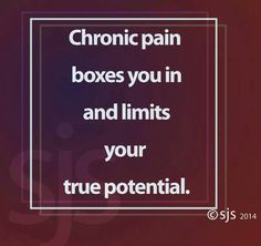 Chronic pain limits your true potential