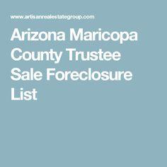 Arizona Maricopa County Trustee Sale Foreclosure List