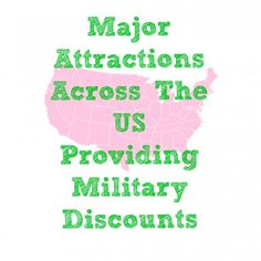 Major Attractions Across The US Providing Military Discounts - Army Wife 101 Military Deployment, Military Spouse, Military Families, Airforce Wife, Usmc, Marines, Air Force Love, Army Post, Army Girlfriend