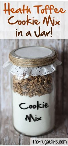 Heath Toffee Cookie Mix in a Jar! ~ at TheFrugalGirls.com ~ this cookie mix comes together in a snap, makes a great gift, and will bake the most incredible Heath Toffee Cake Mix Cookies! #masonjars #giftsinajar #thefrugalgirls