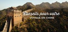 Conseils et astuces pour bien préparer votre voyage en Chine. Visa, budget, assurance, vaccins, transports, préparation de votre valise et lexique Chinois.