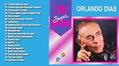 "Orlando Dias ""20 Super Sucessos do Bolero"" CD Completo 2000"