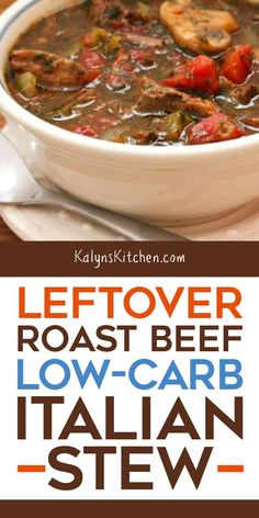 This Leftover Roast Beef Low-Carb Italian Stew has no potatoes or carrots, and it's perfect for an easy dinner when you're lucky enough to have some leftover roast beef! Roast Beef Keto, Low Carb Beef Stew, Roast Beef Recipes, Soup Recipes, Dessert Recipes, Kale Recipes, Thm Recipes, Protein Recipes, Cooker Recipes