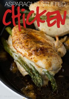 Asparagus Stuffed Chicken Breast - I Wash... You Dry