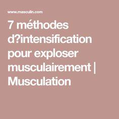 7 méthodes d'intensification pour exploser musculairement | Musculation