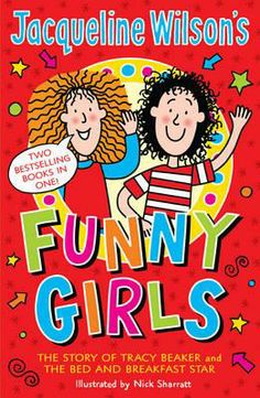 Booktopia - Jacqueline Wilson's Funny Girls by Jacqueline Wilson, 9780440870227. Buy this book online.