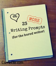 25 more writing prompts for the bored writer - Pinning it now to  read later.